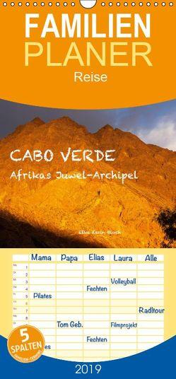 Cabo Verde – Afrikas Juwel-Archipel – Familienplaner hoch (Wandkalender 2019 , 21 cm x 45 cm, hoch) von Elke Karin Bloch,  ©