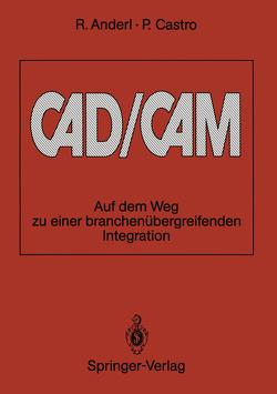 CAD/CAM von Anderl,  Reiner, Castro,  Pablo