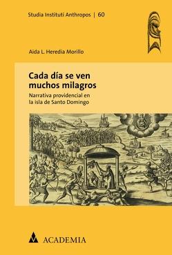 Cada día se ven muchos milagros von Morillo,  Aida L. Heredia