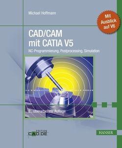 CAD/CAM mit CATIA V5 von Hoffmann,  Michael