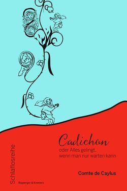Cadichon von Caylus,  Anne-Claude-Philippe,  Comte de, Lach,  Roman, Miller,  Norbert