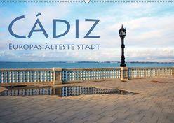 Cádiz – Europas älteste Stadt (Wandkalender 2019 DIN A2 quer) von Seidl,  Helene
