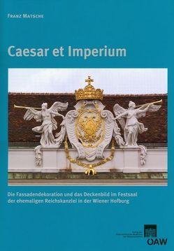 Caesar et Imperium von Linsboth,  Stefanie, Mader-Kratky,  Anna, Matsche,  Franz, Rosenauer,  Artur