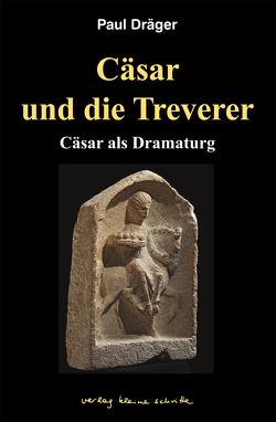 Cäsar und die Treverer von Dräger,  Paul