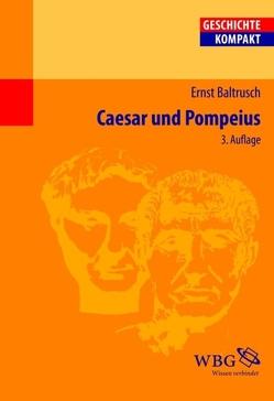 Caesar und Pompeius von Baltrusch,  Ernst, Brodersen,  Kai