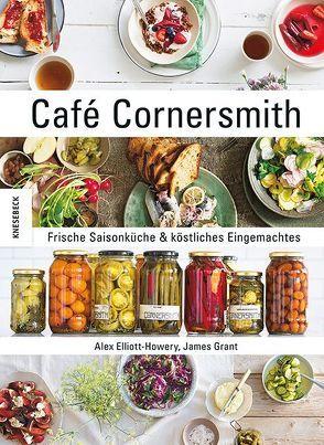 Café Cornersmith von Elliott-Howery ,  Alex, Grant,  James, Müller-Wallraf,  Gundula