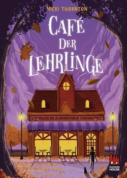 Café der Lehrlinge (Hotel der Magier 3) von Rothfuss,  Ilse, Thornton,  Nicki