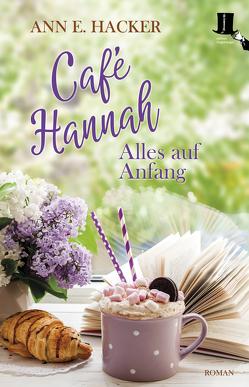 Café Hannah von Hacker,  Ann E