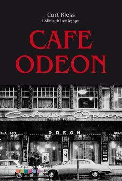 Café Odeon von Riess,  Curt, Scheidegger,  Esther