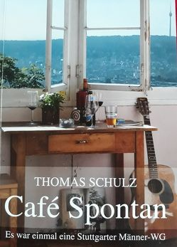 Café Spontan von Schulz,  Thomas