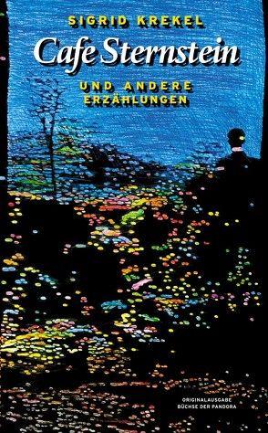 Cafe Sternstein von Grosshaus,  Peter, Krekel,  Sigrid, Volland,  Ernst