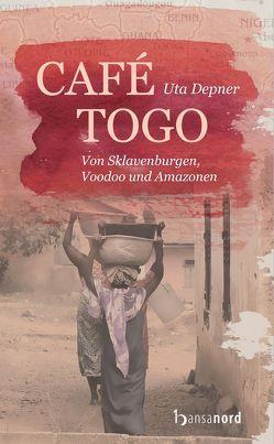 Café Togo von Depner,  Uta