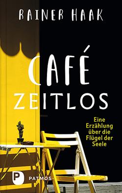 Café Zeitlos von Haak,  Rainer
