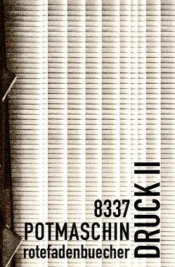 cahiers elektronische lyrik / DRUCK II von potmaschin,  herr
