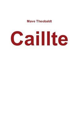 Caillte von Theobaldt,  Mave
