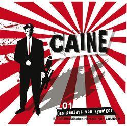 CAINE – 1 von Groeger,  Peter, Merlau,  Günter, Michaelis,  Torsten, Riedel,  Lutz, Sonnenschein,  Klaus