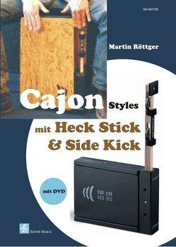 Cajon Styles mit Heck Stick & Side Kick von Röttger,  Martin