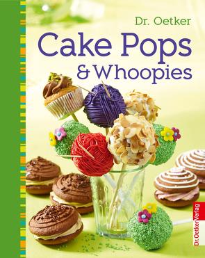 Cake Pops & Whoopies von Dr. Oetker