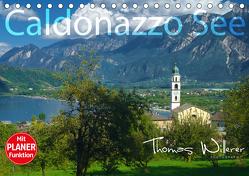 Caldonazzo See (Tischkalender 2020 DIN A5 quer) von Willerer,  Thomas