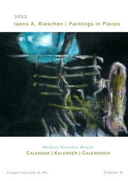 Calendar 2012 von Ermel-Bed,  Tim, Rieschen,  Iaens A.