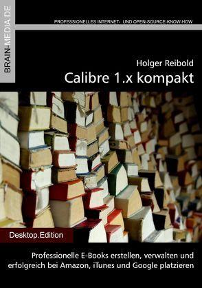 Calibre 1.x kompakt von Reibold,  Holger