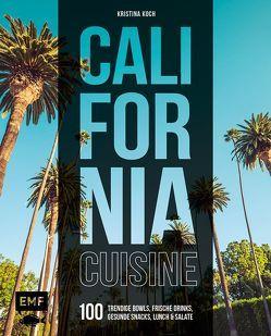 California Cuisine von Koch,  Kristina