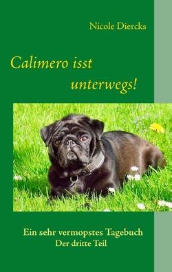 Calimero isst unterwegs! von Diercks,  Nicole