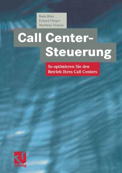Call Center-Steuerung von Böse,  Bodo, Dörte Klasing,  Dörte, Flieger,  Erhard, Temme,  Matthias