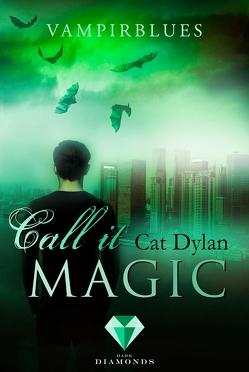 Call it magic 4: Vampirblues von Dylan,  Cat, Otis,  Laini