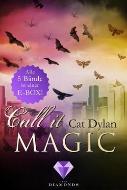 Call it magic: Alle fünf Bände der romantischen Urban-Fantasy-Reihe in einer E-Box! von Dylan,  Cat, Otis,  Laini