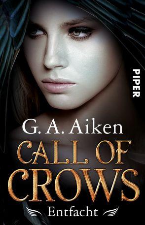 Call of Crows – Entfacht von Aiken,  G. A., Link,  Michaela