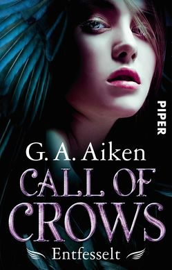 Call of Crows – Entfesselt von Aiken,  G. A., Gerwig,  Karen