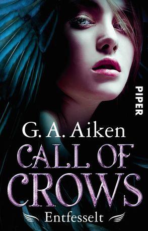 Call of Crows – Entfesselt von Aiken,  G. A., Gerwig,  Karen