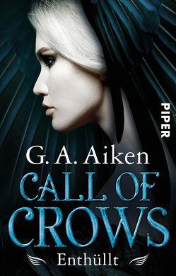 Call of Crows – Enthüllt von Aiken,  G. A., Link,  Michaela