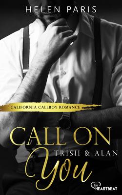 Call on You – Trish & Alan von Paris,  Helen