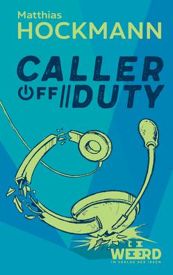 Caller off Duty von Hockmann,  Matthias