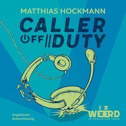 Caller off Duty von Götzke,  Bowls, Hockmann,  Matthias