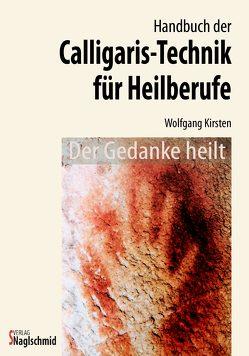 Calligaristechnik von Kirsten,  Wolfgang