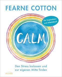 Calm von Cotton,  Fearne, Kretschmer,  Ulrike