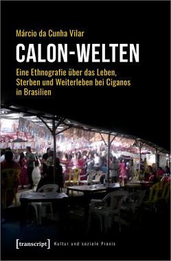 Calon-Welten von da Cunha Vilar,  Márcio