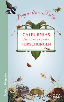 Calpurnias faszinierende Forschungen von Kelly,  Jacqueline, Kollmann,  Birgitt