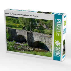 CALVENDO Puzzle Le pont des Pélerins – Saint-Chély-d'Aubrac – Dep. Aveyron 2000 Teile Lege-Größe 90 x 67 cm Foto-Puzzle Bild von Flori0