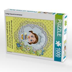 CALVENDO Puzzle Lustiger Spruch für die Küche! 1000 Teile Lege-Größe 48 x 64 cm Foto-Puzzle Bild von Rose Hurley