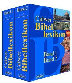 Calwer Bibellexikon von Betz,  Otto, Grimm,  Werner