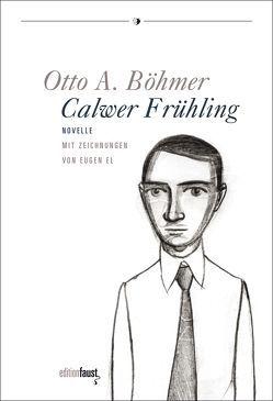 Calwer Frühling von Böhmer,  Otto A, El,  Eugen