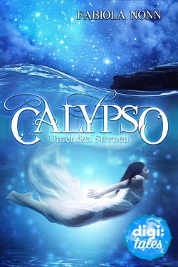 Calypso (2). Unter den Sternen von Nonn,  Fabiola