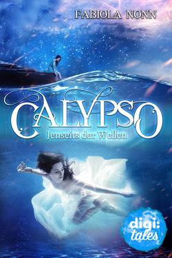 Calypso (3). Jenseits der Wellen von Nonn,  Fabiola