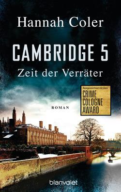 Cambridge 5 – Zeit der Verräter von Coler,  Hannah