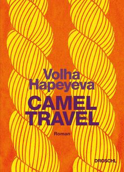 Camel Travel von Hapeyeva,  Volha, Weiler,  Thomas