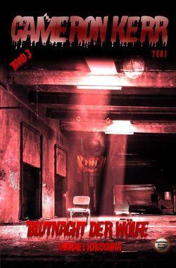 Cameron Kerr / Blutnacht der Wölfe von Kruschina,  Michael, Verlag,  Mondschein Corona